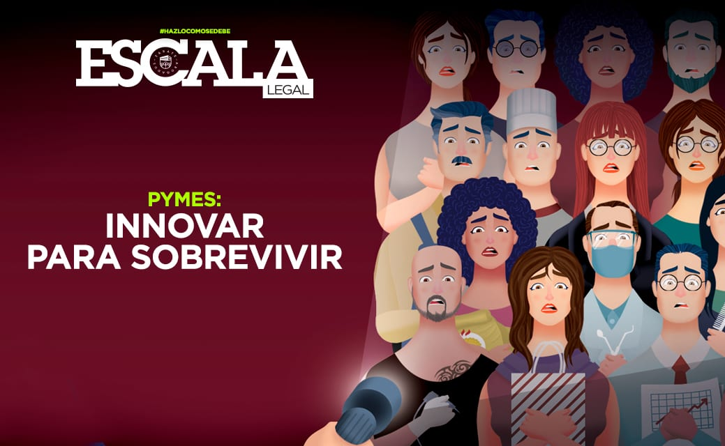 innovar para sobrevivir Escala Legal