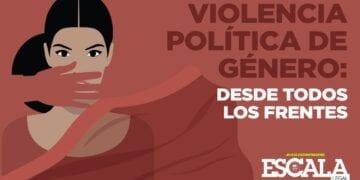 Violencia política de género: desde todos los frentes