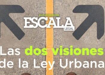 visiones de la Ley Urbana