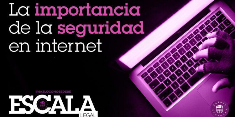 La importancia de la seguridad en internet